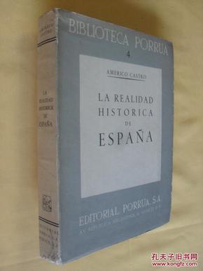 西班牙文原版     毛边未裁典藏本  西班牙正史全一卷  La Realidad Historica de Espana