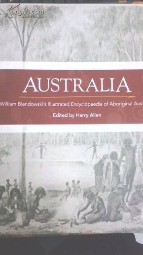 AUSTRALIA, WILLIAM BLANDOWSKIS ILLUSTRATED ENCYCLIPEDIA OF ABORIGINAL AUSTRALIA 英文原版《澳洲土著百科》/ BT//SK