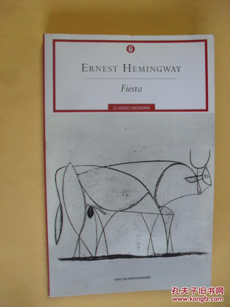 意大利文原版 Fiesta by Ernest Hemingway  (the sun also rises)