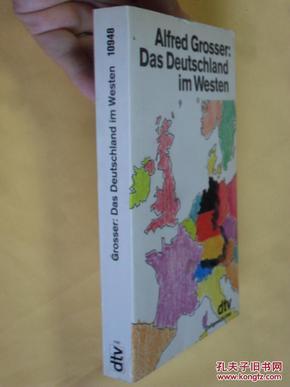 德文原版     Das Deutschland im Westen    Eine Bilanz nach  40 Jahren.