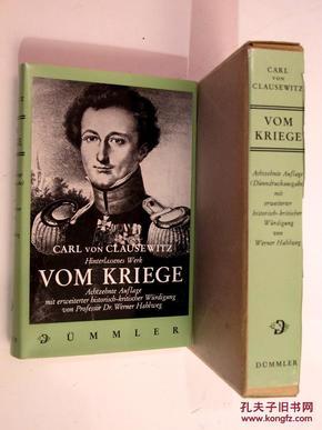 全品欧洲最伟大军事家克劳塞维茨布面精装/圣经纸印刷/函套/权威注释本德文原典《论战争》 CARL VON CLAUSEWITZ: HINTERLASSENES WERKE - VOM KRIEGE.