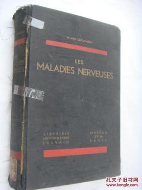 Les Maladies Nerveuses  法文原版《 神经学》布面厚精装。插图丰富,书重