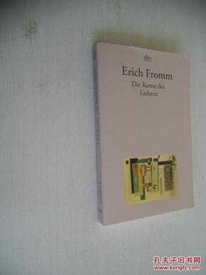 德文原版 弗洛姆  哲学名著  《爱的艺术》  Die Kunst des Liebens