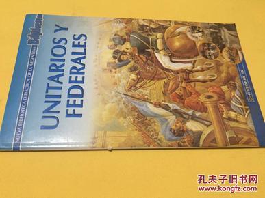 外文原版       Unitarios Y Federales