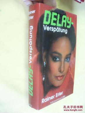 德文原版 精装   Delay - Verspätung.Rainer Erler