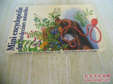 法文原版 Mini-encyclopédie des médecines naturelles - Petit précis historique des remèdes de grand-mère