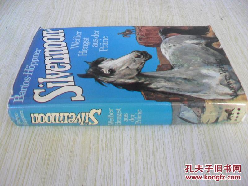 德文原版    Silvermoon: de jonge hengst uit de prairie
