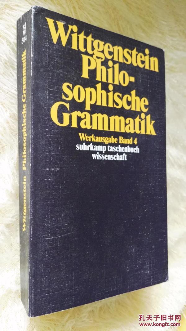 Philosophische Grammatik by Ludwig Wittgenstein and Rush Rhees