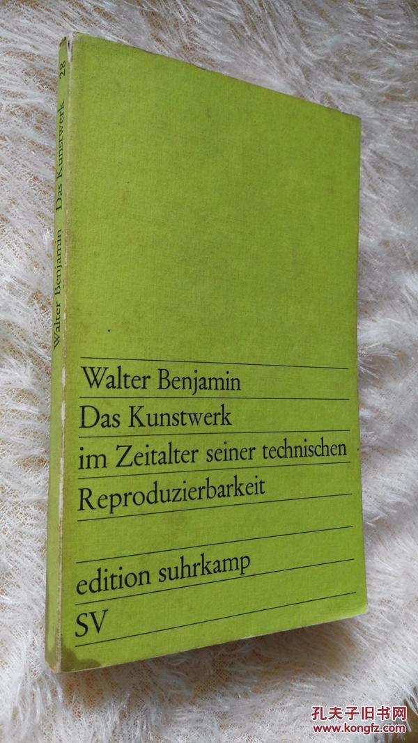 德文原版 技术复制时代的艺术作品 Das Kunstwerk Im Zeitalter Seiner Technischen Reproduzierbarkeit by Benjamin Walter