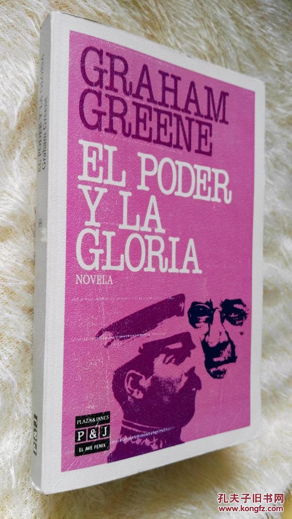 西班牙文原版     权力与荣耀 PODER Y LA GLORIA.GRAHAM GREENE(the power and the glory)