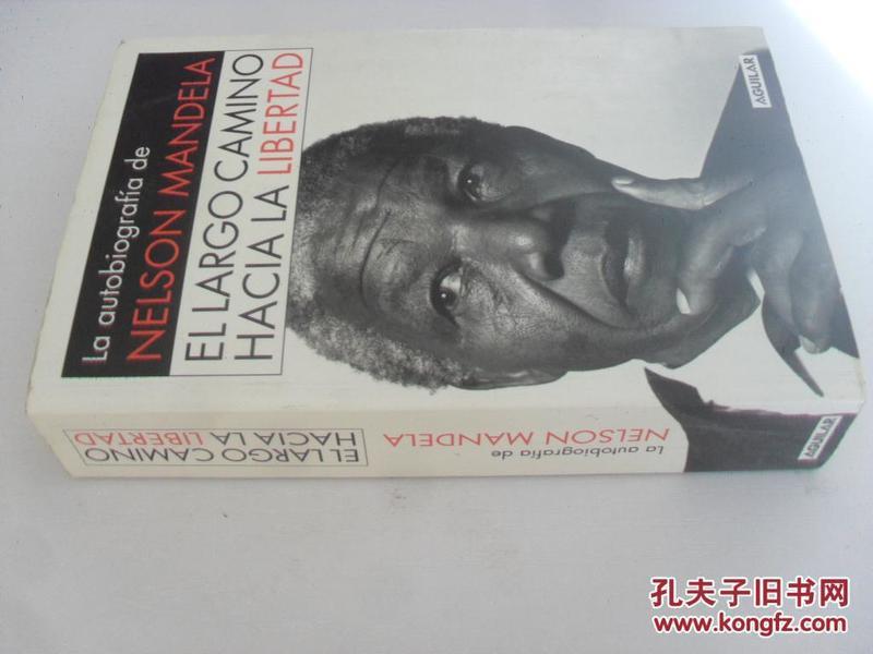 西班牙文原版      EL LARGO CAMINO HACIA LA LIBERTAD