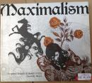 Maximalism: The Graphic Design of Decadence& Excess