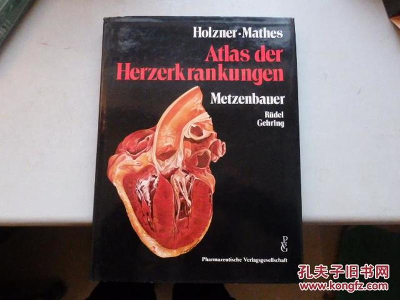 Holzner.Mathes Atlas der Herzerkrankungen