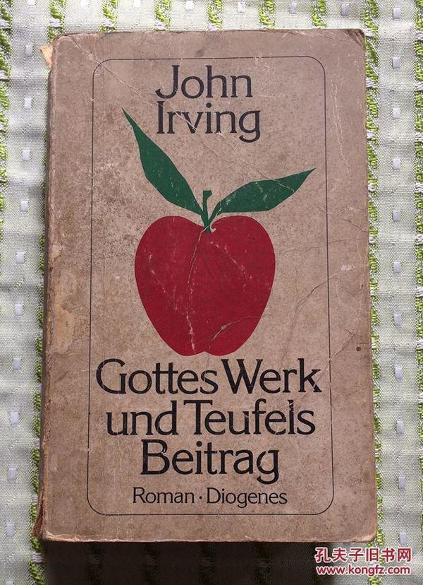 Gottes Werk und Teufels Beitrag (德文原版 上帝和魔鬼的奉献)