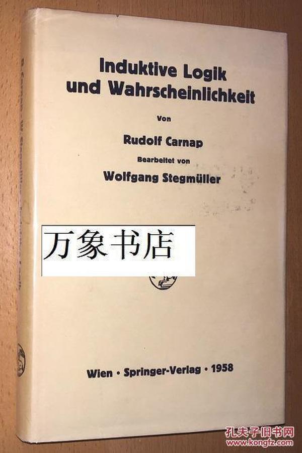 Carnap : 卡尔纳普   Induktive Logik und Wahrscheinlichkeit 归纳逻辑与真理性 1959年德文版 精装本带封套  私藏品上佳