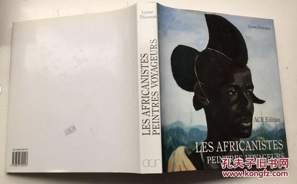法语 Les africanistes peintres voyageurs  (1860-1960) (French Edition) 穿过非洲的欧洲画家的历史    艺术画册   精装
