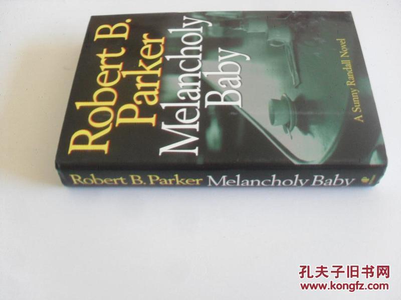 英文原版    Melancholy Baby (A Sunny Randall Novel)