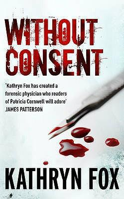 未经许可Without Consent(Kathryn Fox)  英文原版小说