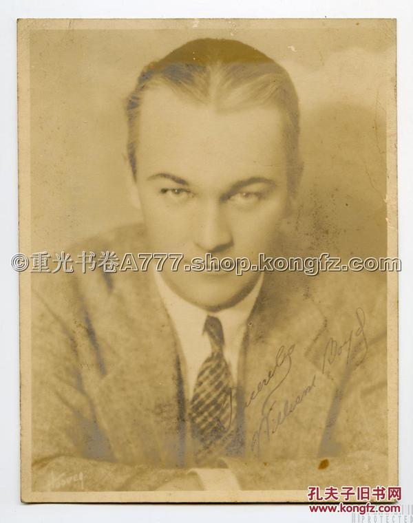 1920-30年代 美国著名影星 制片人 、导演 威廉 · 博伊德 大幅 签名 老照片、附送同一藏家所藏1930年代 美国巨星 加里 · 格兰特 海报肖像贴画 、同期另一影星海报肖像贴画等二幅
