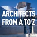 Architects: From A-Z