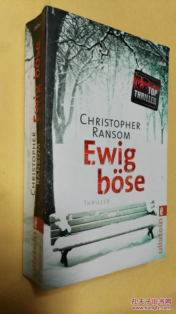 德文原版 超级惊悚小说 Ewig böse : Thriller. Aus dem Amerikan. von Peter Friedrich