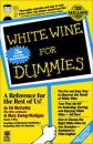 WHITE WINE FOR DUMMIES 英文原版