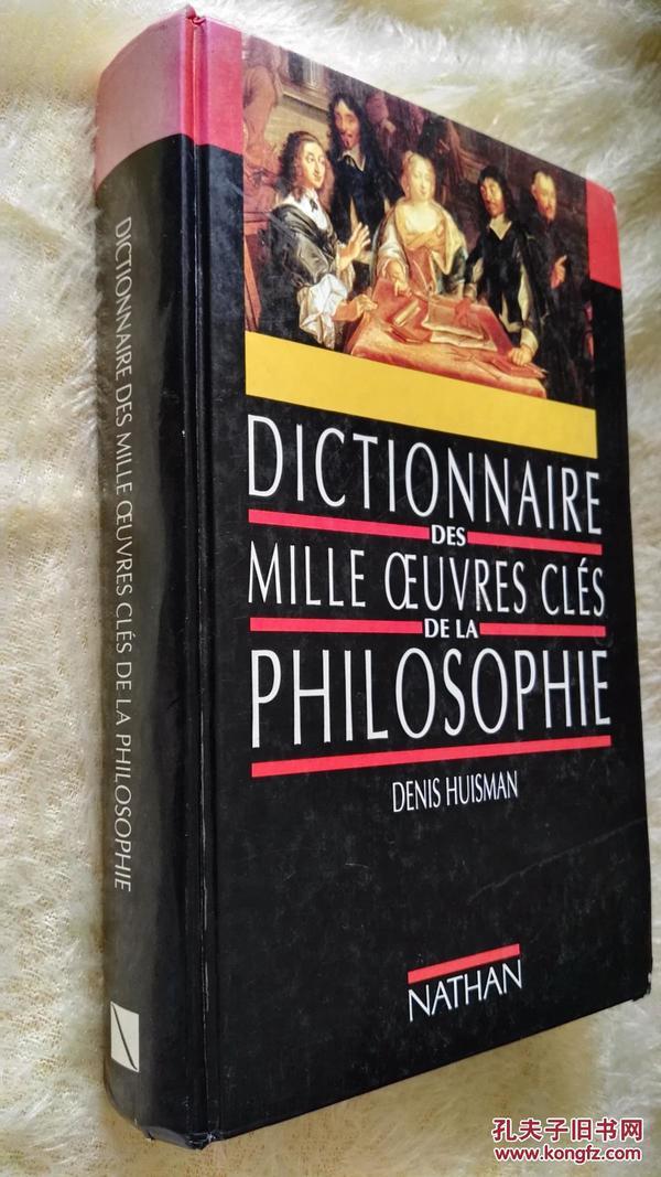 Dictionnaire des mille oeuvres clés de la philosophie.Denis Huisman