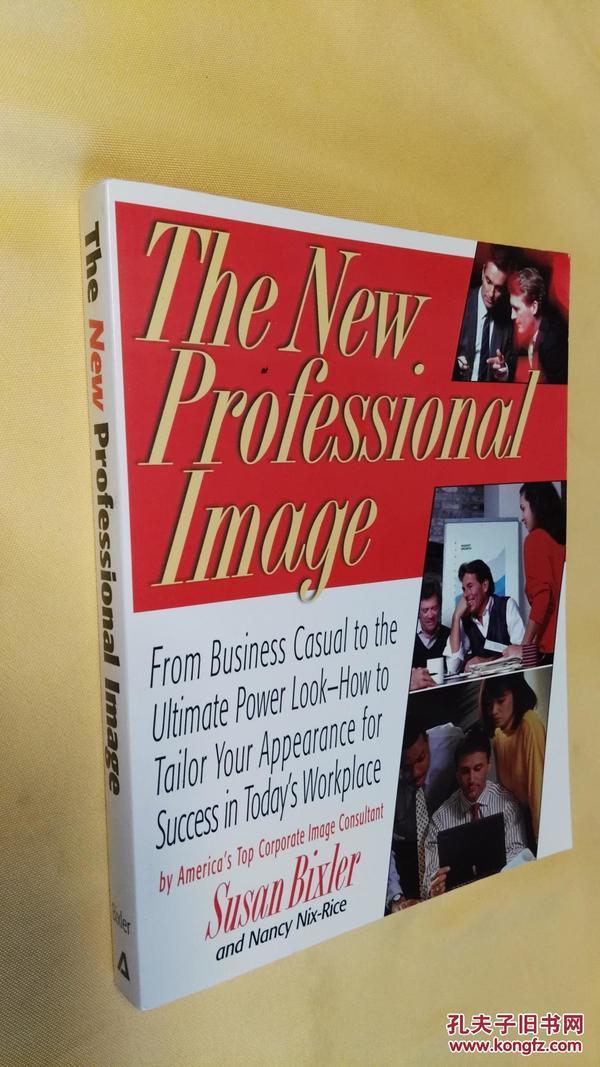 英文原版 The New Professional Image: From Business Casual to the Ultimate Power Look