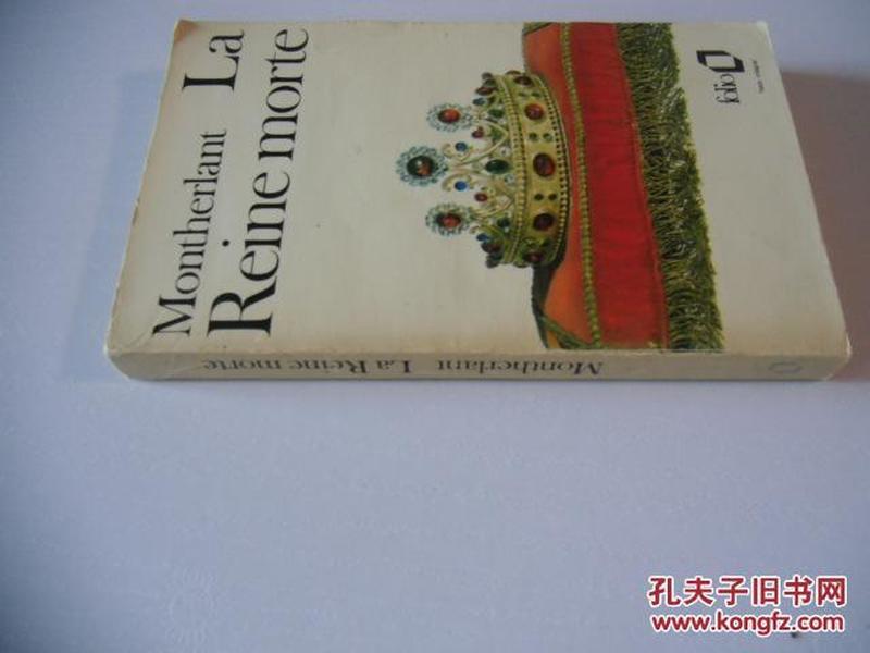 法文原版  古籍善本   Reine morte