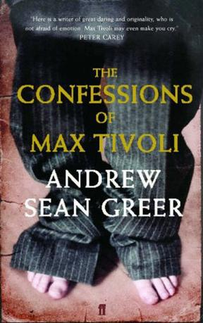 爱情的谜底 The Confessions of Max Tivoli(Andrew Sean Greer)  英文原版