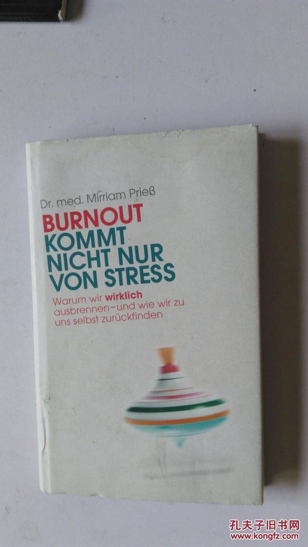 德文原版 ? burnout kommt nicht nur von stress  职业倦怠不仅来自应力