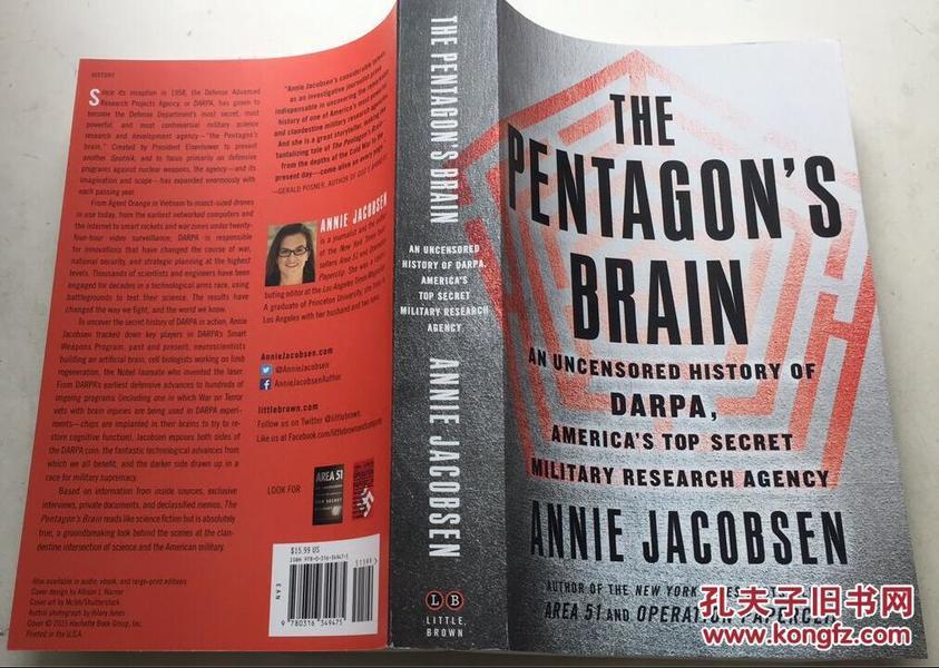The Pentagons Brain: An Uncensored History of DARPA, Americas 五角大楼的大脑:DARPA的未经审查的历史,美国最秘密的军事研究机构