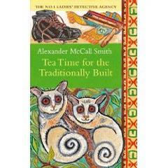 传统茶时 Tea Time for the Traditionally Built(Alexander McCall Smith)  英文原版