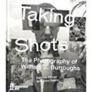 现货Taking Shots: The Photography of William S. Burroughs