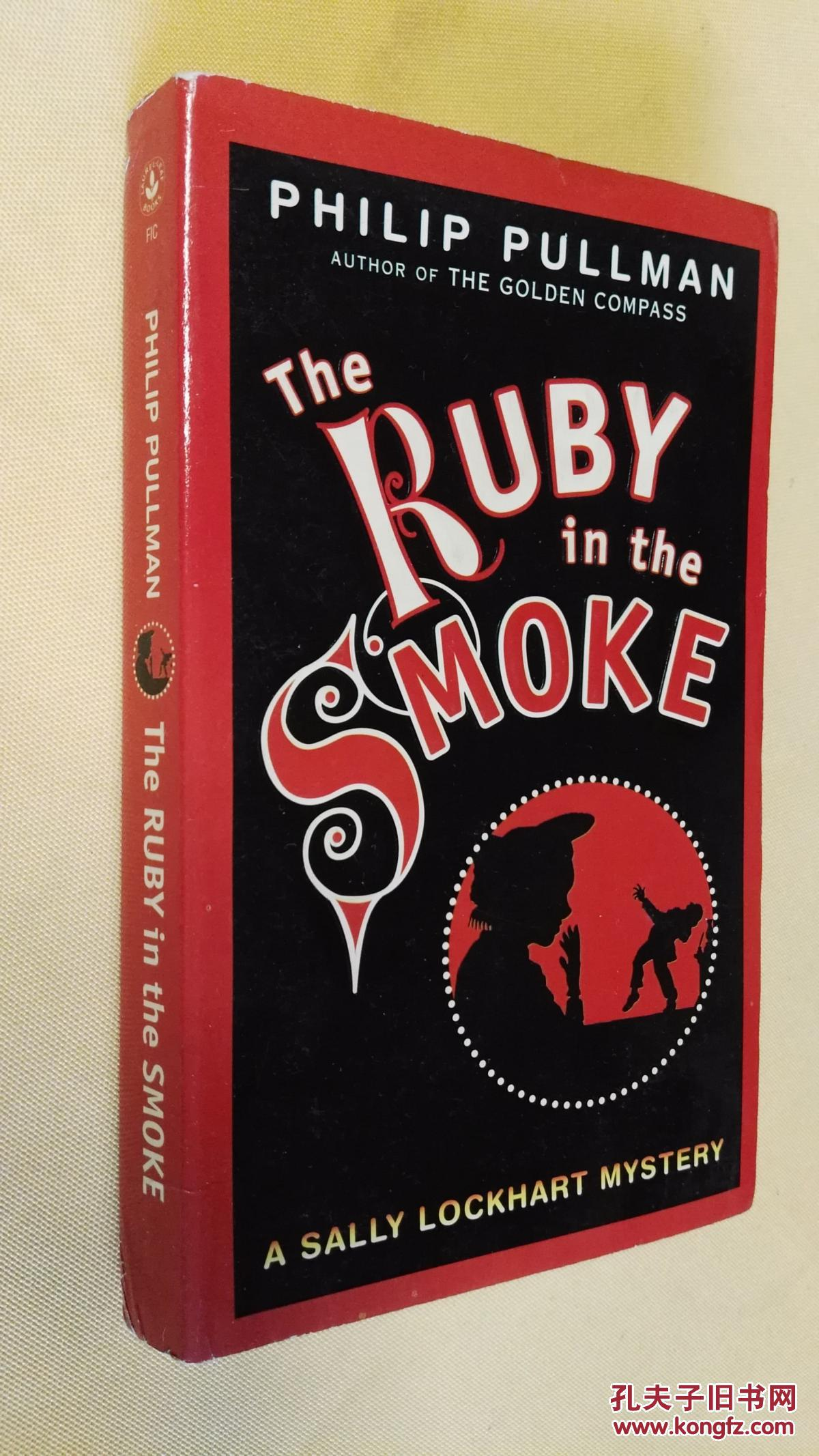英文原版 The Ruby in the Smoke: A Sally Lockhart Mystery by PHILIP PULLMAN