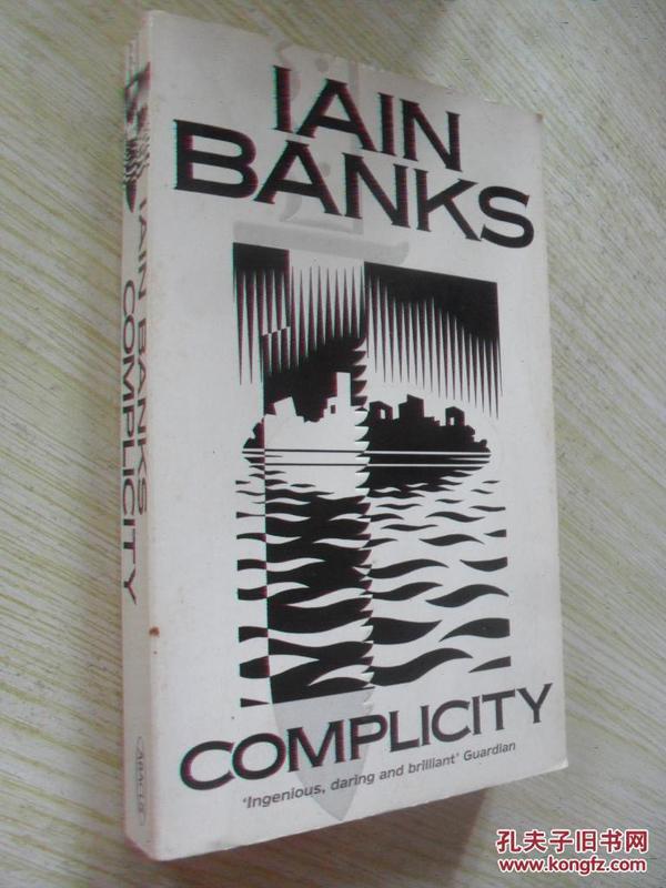 英文原版    Complicity by Iain Banks
