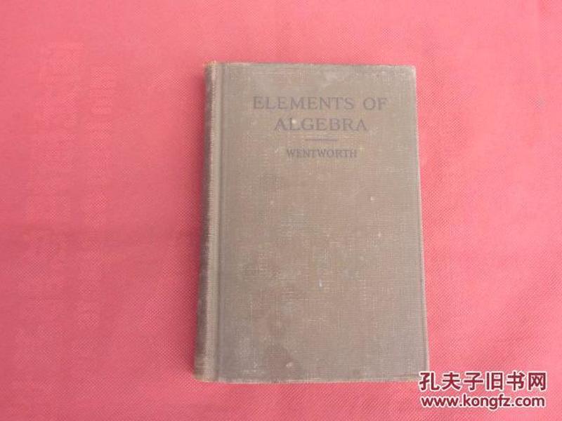 ELEMENTS OF ALGEBRA【首页有字 尾页有印章和字】