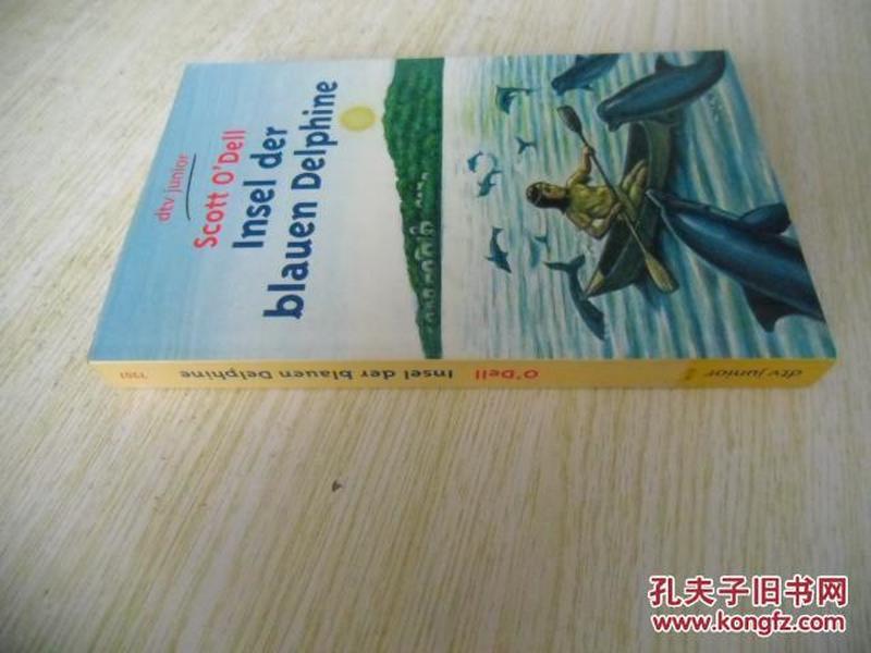 德文原版  Insel Der Blauen Delphine: Insel Der Blauen Delphine (German Edition) (German)
