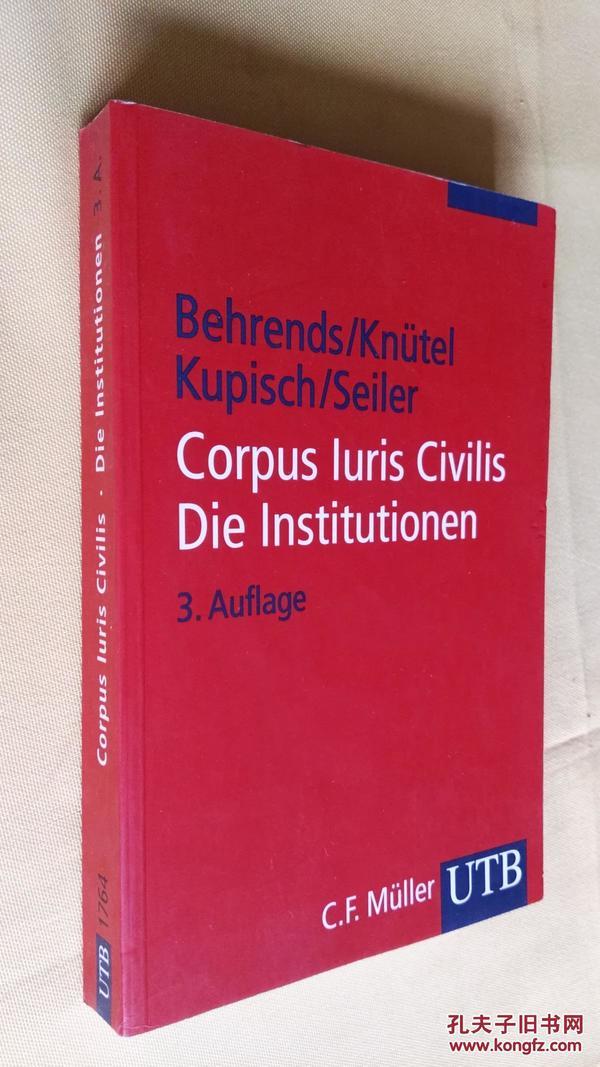 德文原版  民法   拉丁语-德语对照版   Corpus Iuris Civilis. Die Institutionen: Text und Übersetzung