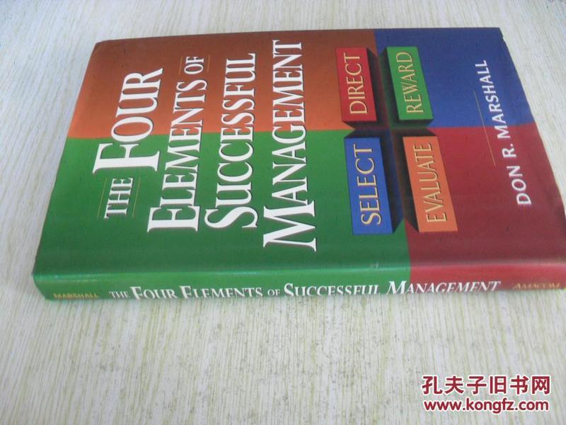 英文原版    The Four Elements of Successful Management: Select, Direct, Evaluate, Reward