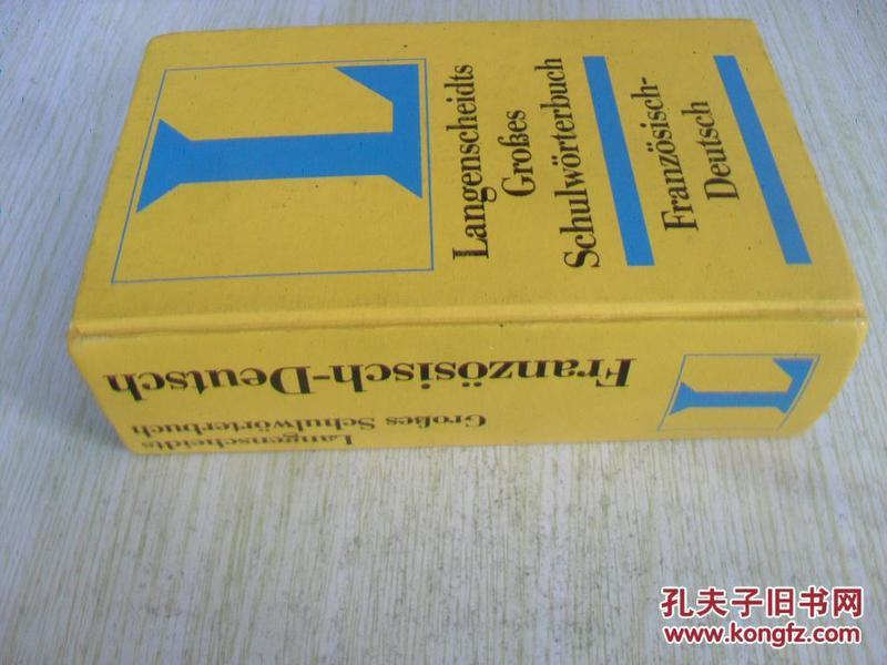 德文原版    Französisch - Deutsch. GroÃ?es Schulwörterbuch. Langenscheidt. Rund 85 000 Stichwörter