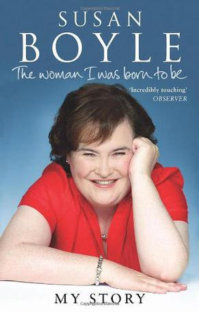 苏珊大妈自传 The Woman I was Born to Be(Susan Boyle)  英文原版