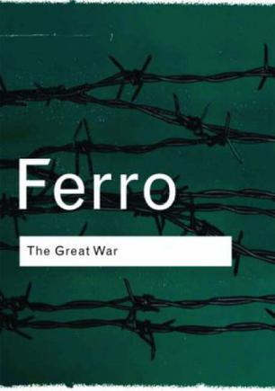 世界大战The Great War, 1914-1918 (Marc Ferro)Routledge Classics 英文原版