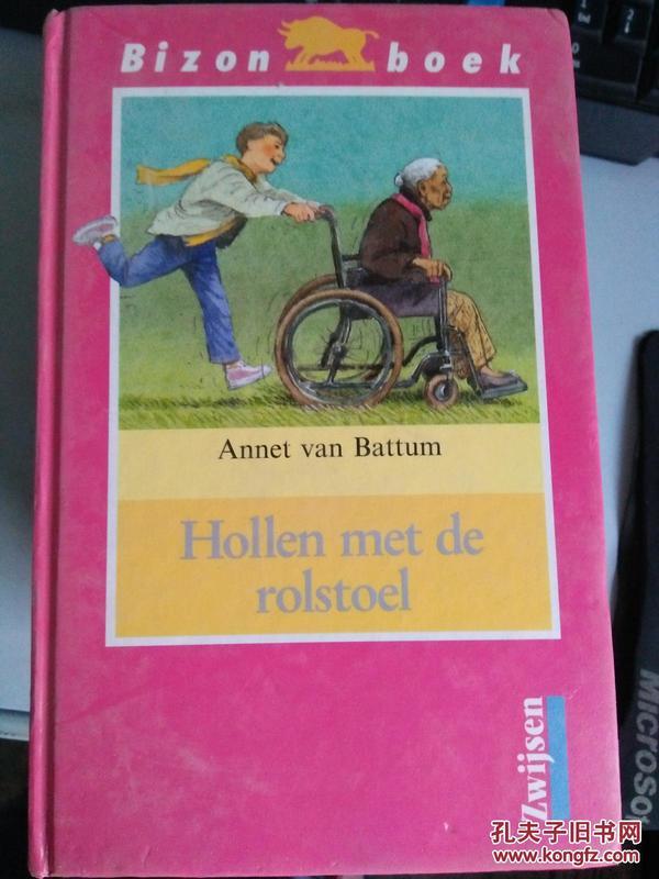 【原版英文】Annet van Battum Hollen met de rolstoel 9789027628725