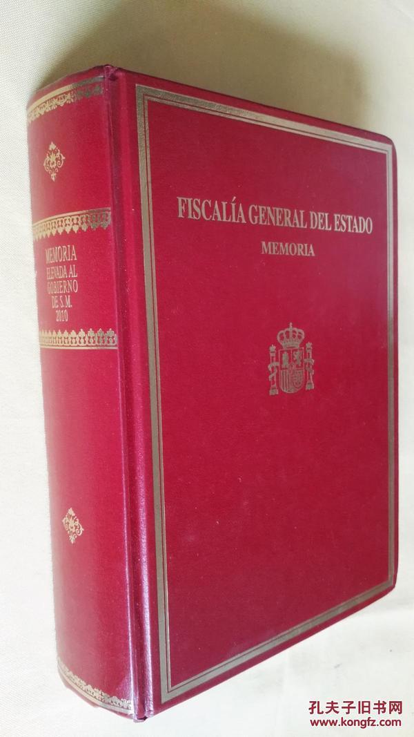 memoria elevada al gobierno DE S.M.2010.fiscal general del estado.vol.1