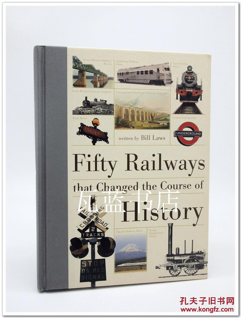 铁路历史Fifty Railways That Changed the Course of History