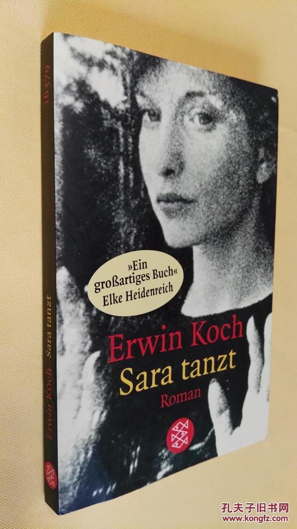 德文原版 Sara Tanzt .Erwin Koch