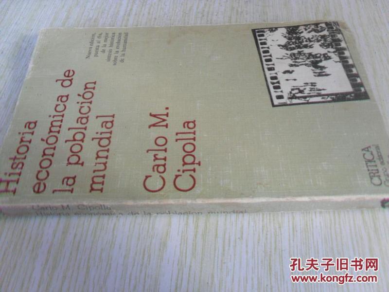 西班牙文原版   Historia  econÓmica dela  plblaciÓn  mundial