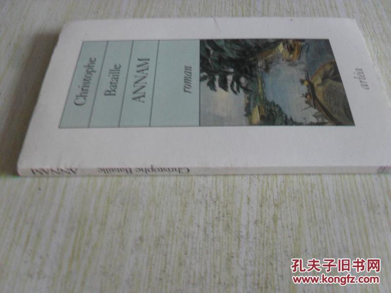 西班牙文原版         Annam - Prix du Premier Roman 1993