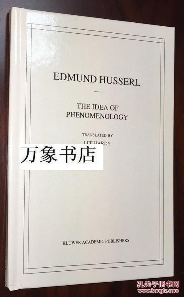 Husserl 胡塞尔全集英译版   第VIII卷 现象学的观念 The Idea of Phenomenology  原版精装本 POD 私藏品上佳